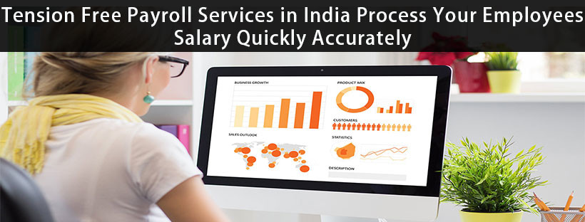 tension free payroll services in india process your